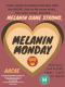 Melanin Monday